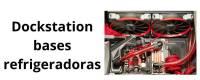 Dockstation Bases Refrigeradoras