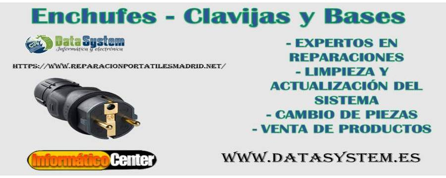 Enchufes - Clavijas y Bases